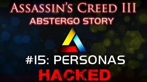 Assassin's Creed III Abstergo Story 15 Personas Hack