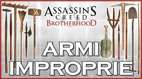 AC Brotherhood - Armi Improprie (improvvisate) -Curiosità-