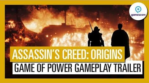 Assassin's Creed Origins Gamescom 2017 Game of Power Gameplay Trailer