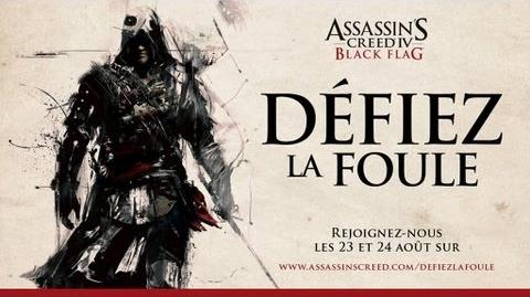 "Défiez la Foule - Teaser du dessin ""live"" Assassin's Creed IV Black Flag FR - OFFICIEL"