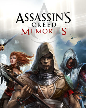Assassin S Creed Memories Assassin S Creed Wiki Fandom
