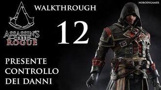 Assassin's Creed Rogue (ITA) Presente Controllo dei Danni