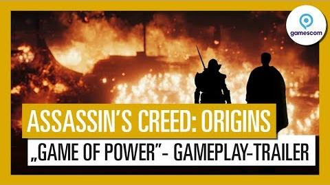 "Assassin's Creed Origins Gamescom 2017 ""Game of Power""-Gameplay-Trailer"