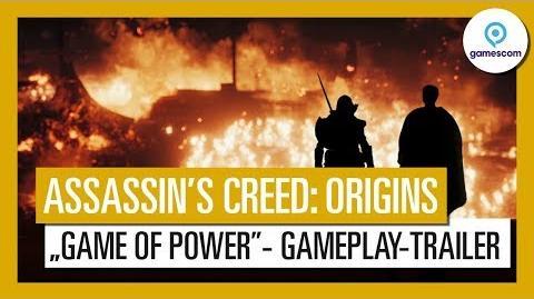 "Assassin's Creed Origins Gamescom 2017 ""Game of Power""-Gameplay-Trailer"