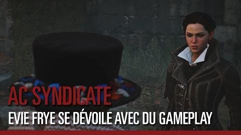 Assassin's Creed Syndicate – Evie Frye se dévoile avec du gameplay