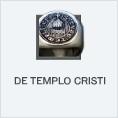 De Templo Cristi