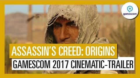 Assassin's Creed Origins Gamescom 2017 Cinematic-Trailer