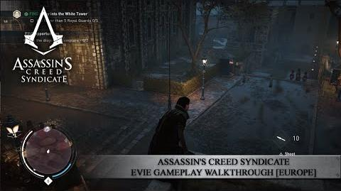 Assassin's Creed Syndicate - Evie Gameplay Walkthrough EUROPE