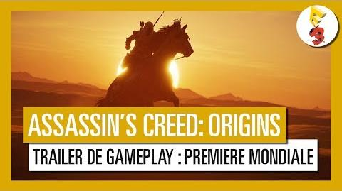 Assassin's Creed Origins - Trailer de Gameplay Première Mondiale E3 2017 OFFICIEL VF HD