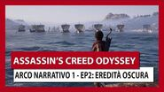 ASSASSIN'S CREED ODYSSEY ARCO NARRATIVO 1 - EPISODIO 2 EREDITÀ OSCURA