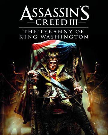 The Tyranny Of King Washington Assassin S Creed Wiki Fandom