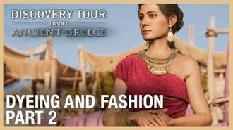 Assassin's Creed Discovery Tour Dyeing and Fashion Ep. 2 Ubisoft NA