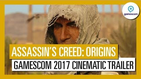 Assassin's Creed Origins Gamescom 2017 Cinematic Trailer