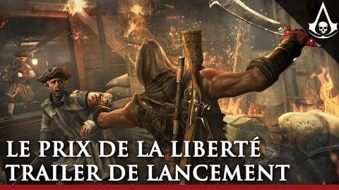 Le Prix de la Liberté Trailer de lancement Assassin's Creed IV Black Flag FR