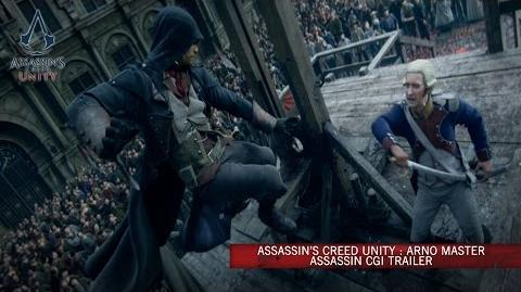 Assassin's Creed Unity Arno Master Assassin CG Trailer UK-1406657830