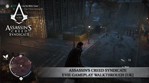 Assassin's Creed Syndicate - Evie Gameplay Walkthrough UK