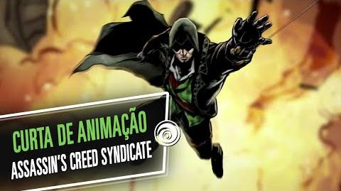 Assassin's Creed Syndicate - Curta de Animação