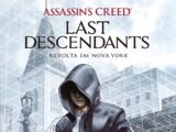 Assassin's Creed: Last Descendants (série)