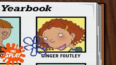 Ginger Foutley's Yearbook As Told By Ginger The Splat