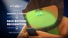 Gadgets & Gizmos 07 - Face Beyond Recognition