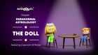 Paranormal ALOL 12 - The Doll