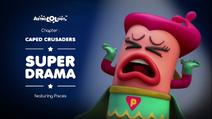 Caped Crusaders 02 - Super Drama