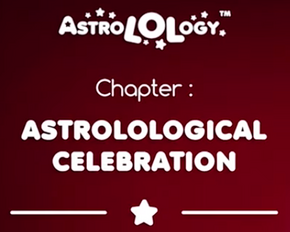 Chapter 24 - AstroLOLogical Celebreation