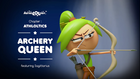 AthLOLtics 11 - Archery Queen