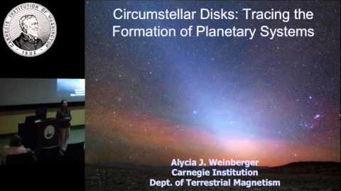 """Alycia Weinberger Presents """"Circumstellar Disks Tracing the Formation of Planetary Systems"""""""