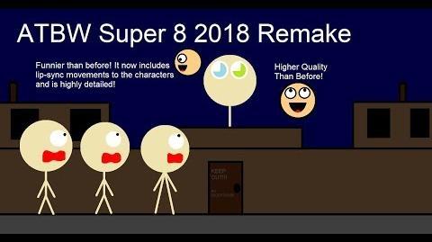 ATBW Super 8 Remake-2