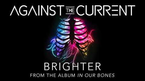 Against The Current Brighter