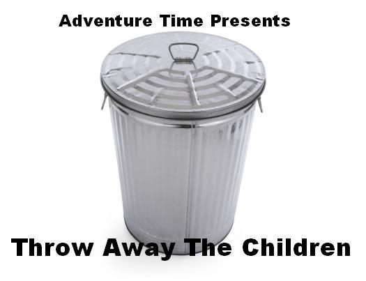 File:Throw Away The Children.JPG