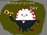 Peppermint Butler's Day