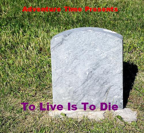 File:To Live Is To Die.jpg