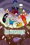 Adventure Time - All Your Fault
