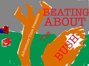 Title card beating about the bush