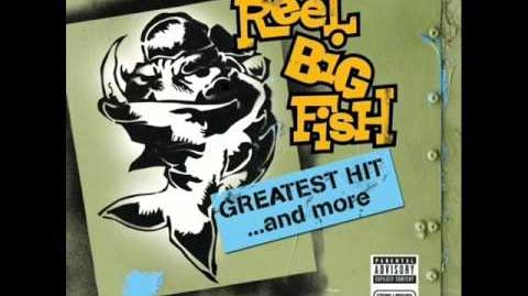 Reel Big Fish - She Has a Girl Friend Now