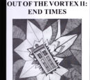 Out Of The Vortex II: End Times
