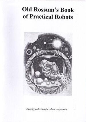 Old Rossum's Book Of Practical Robots