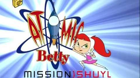 HD Atomic Betty, Mission Earth - Intro