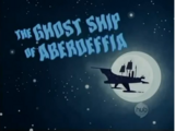 The Ghost Ship of Aberdeffia