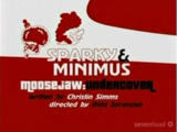 Sparky and Minimus: Moose Jaw Undercover