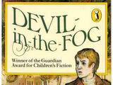Devil in the Fog