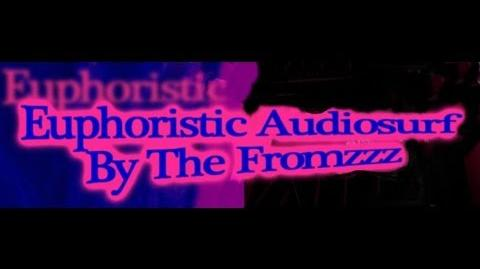 Introduction Euphoristic Audiosurf By The Fromzzz