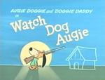 Watch Dog Augie