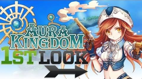 Aura Kingdom - First Look