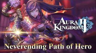 【Aura Kingdom 2】Official Trailer