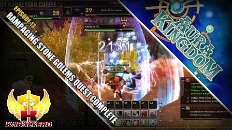 Let's Play Aura Kingdom Online • Episode 13 • Rampaging Stone Golems Quest Complete