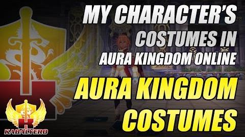Aura Kingdom Costumes ★ My Character's Costumes In Aura Kingdom Online