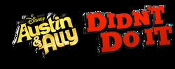 Austin & Ally Didn't Do It Logo